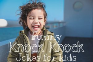 Knock Knock Jokes For Kids That Everyone Love's It
