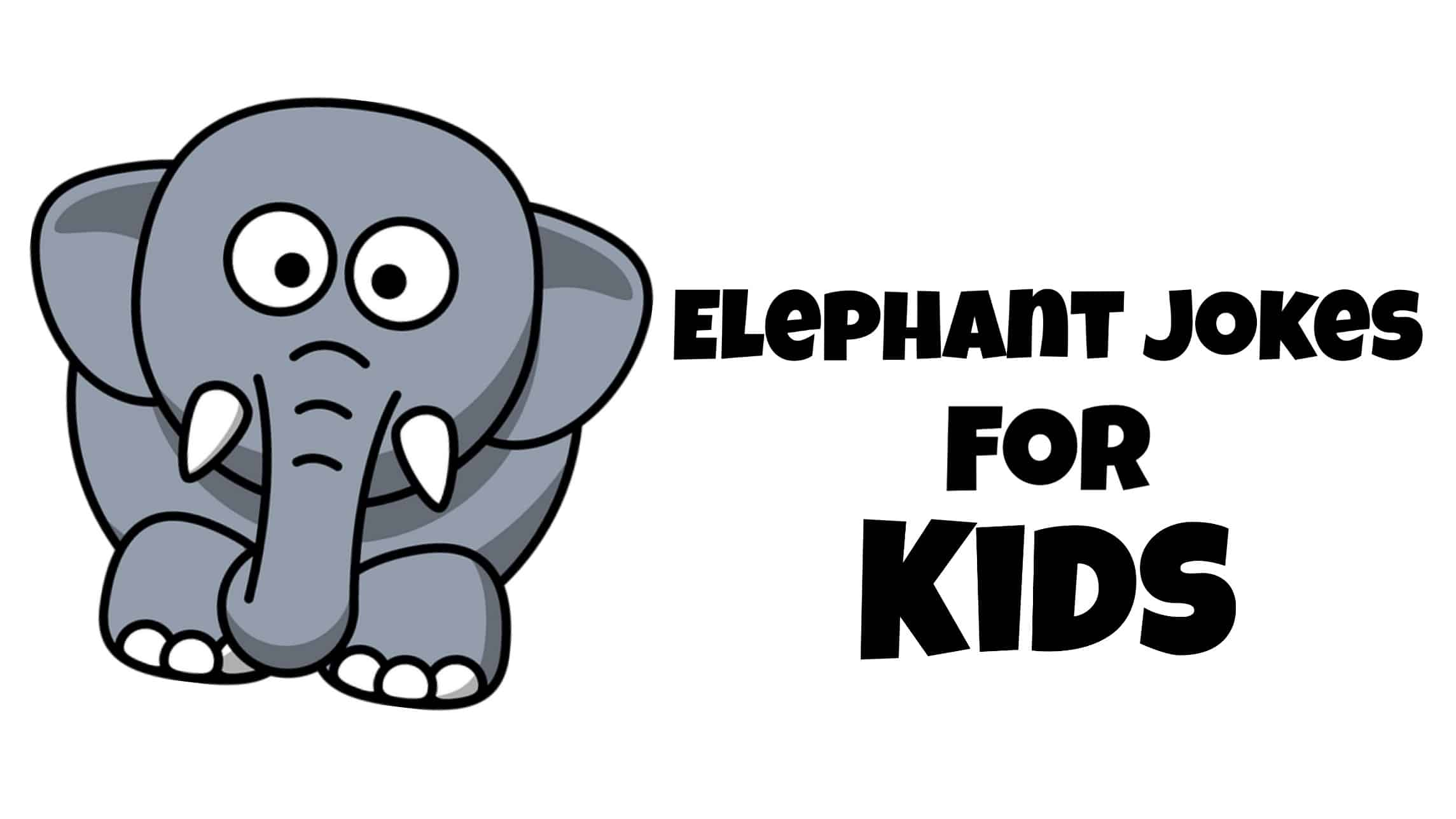 Top Best Elephant Jokes For Kids