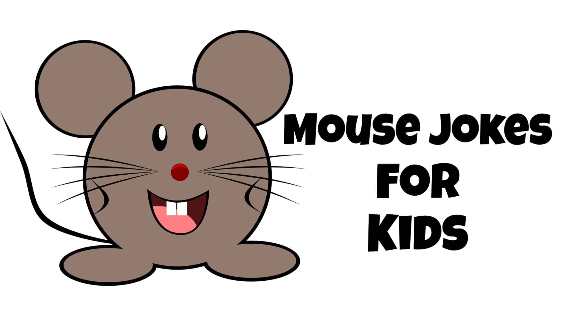 Mouse Jokes For Kids