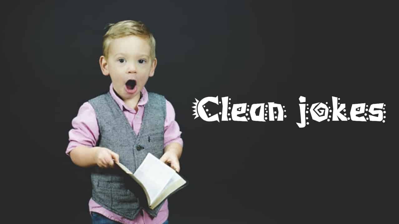 100+ Clean Jokes For Kids