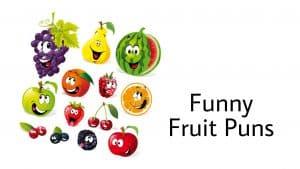 The 60+ Best Fruit Puns