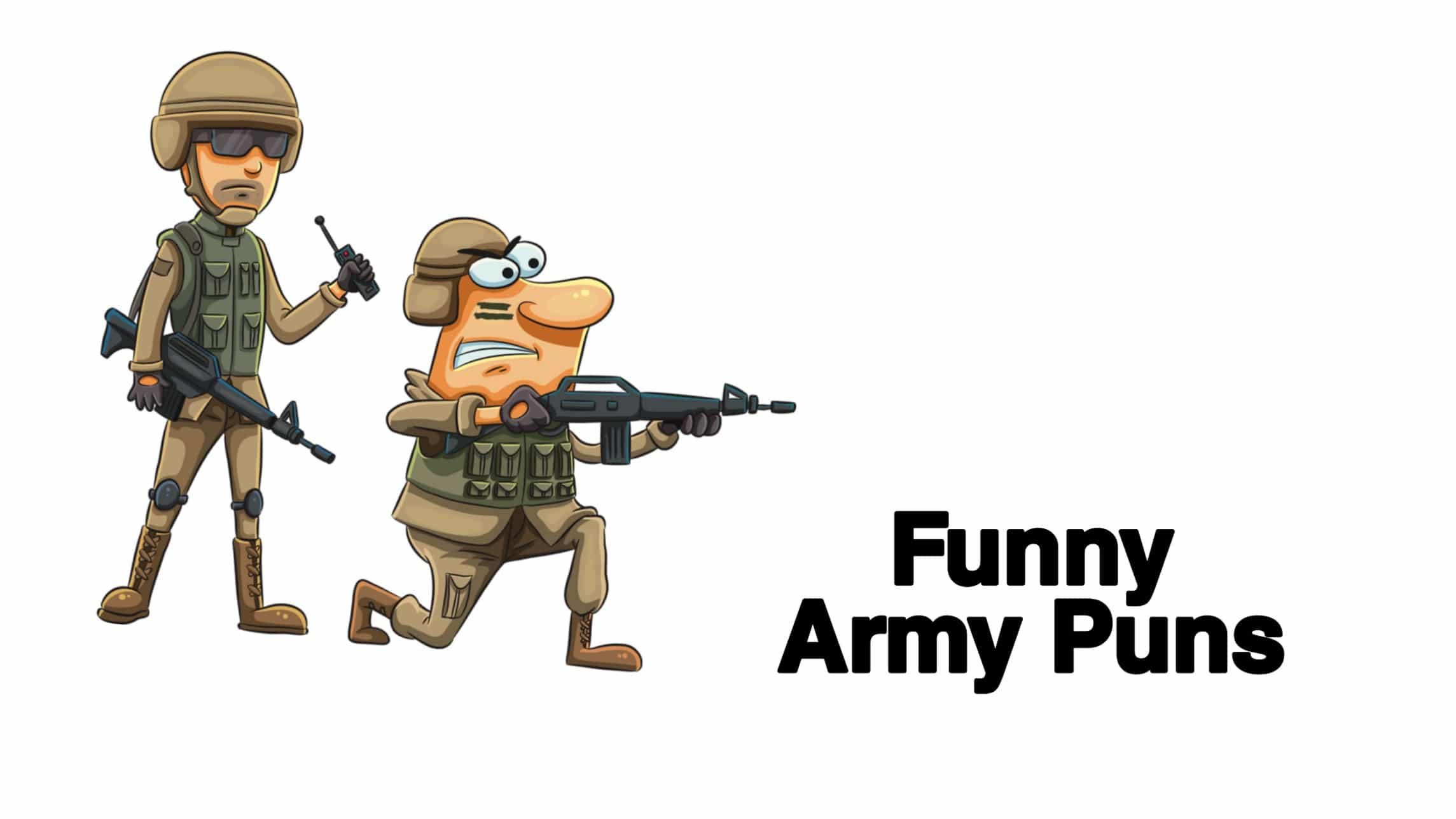 70 Army Puns To Annoy Your Military Friends
