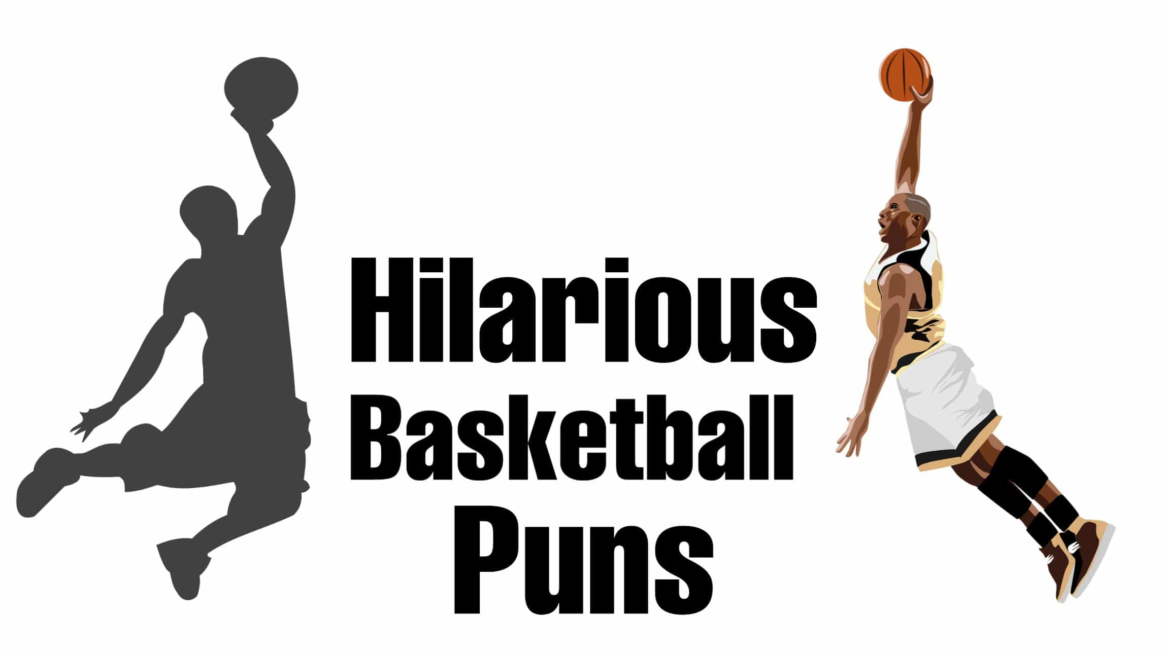 48 Basketball Puns to Put You in Happy Mood