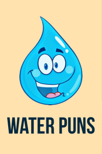 60 Water Puns That Will Have You Drowning In Laughter