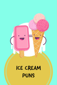 60 Ice Cream Puns That Never Disappoints