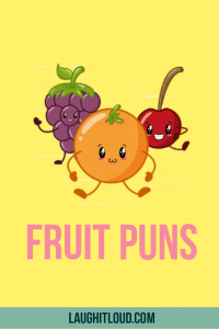 60 Great Fruit Puns That You Will Love Berry Much