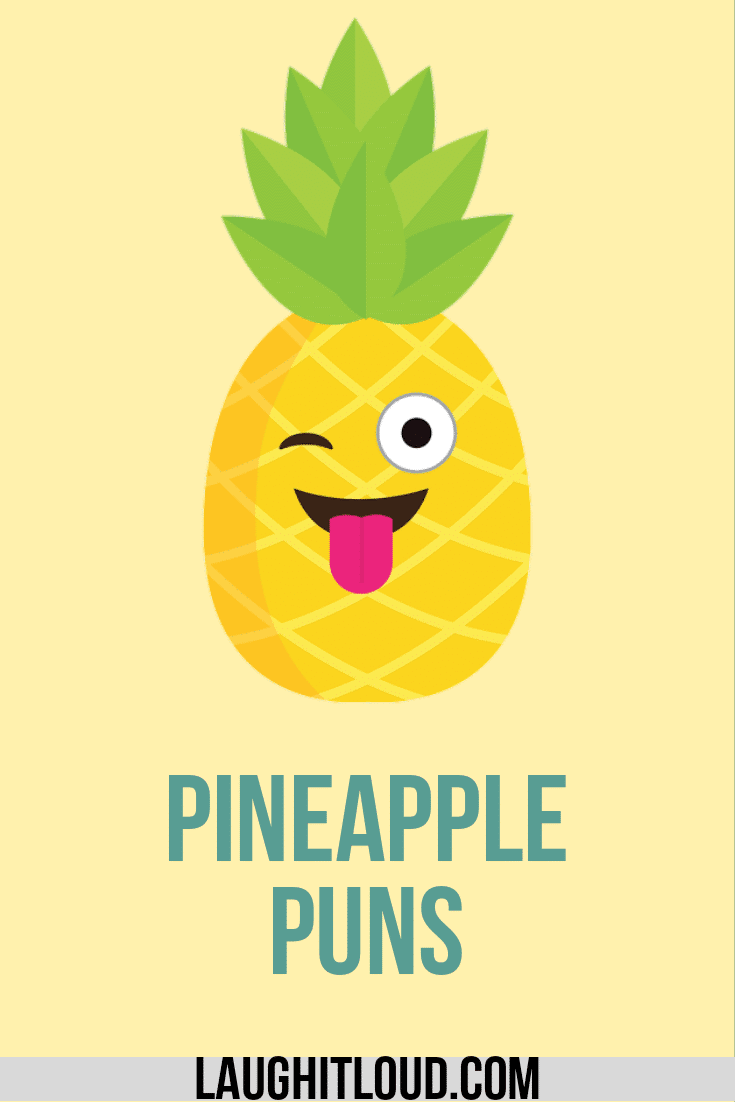 50 Pineapple Puns That Will Make you Laugh