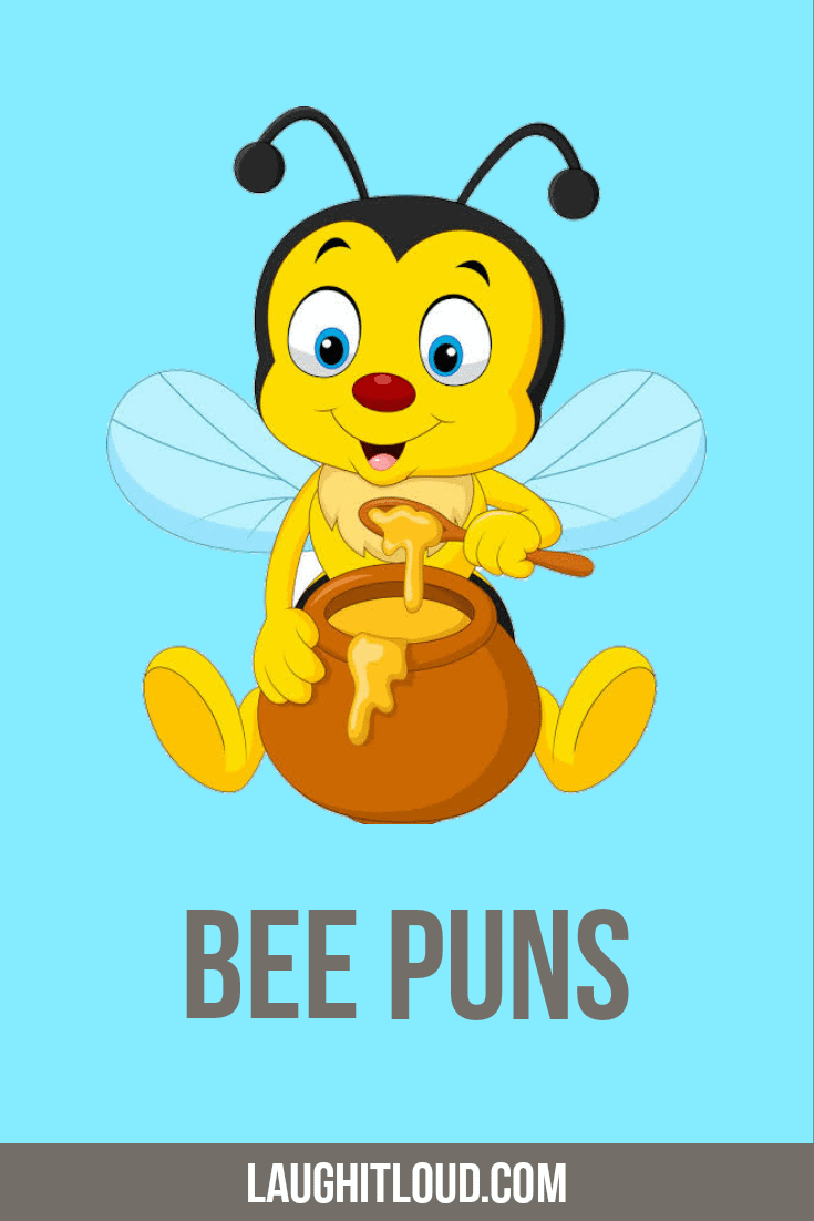 45 Bee Puns That buzzing all around