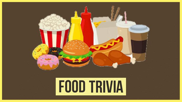 food trivia questions