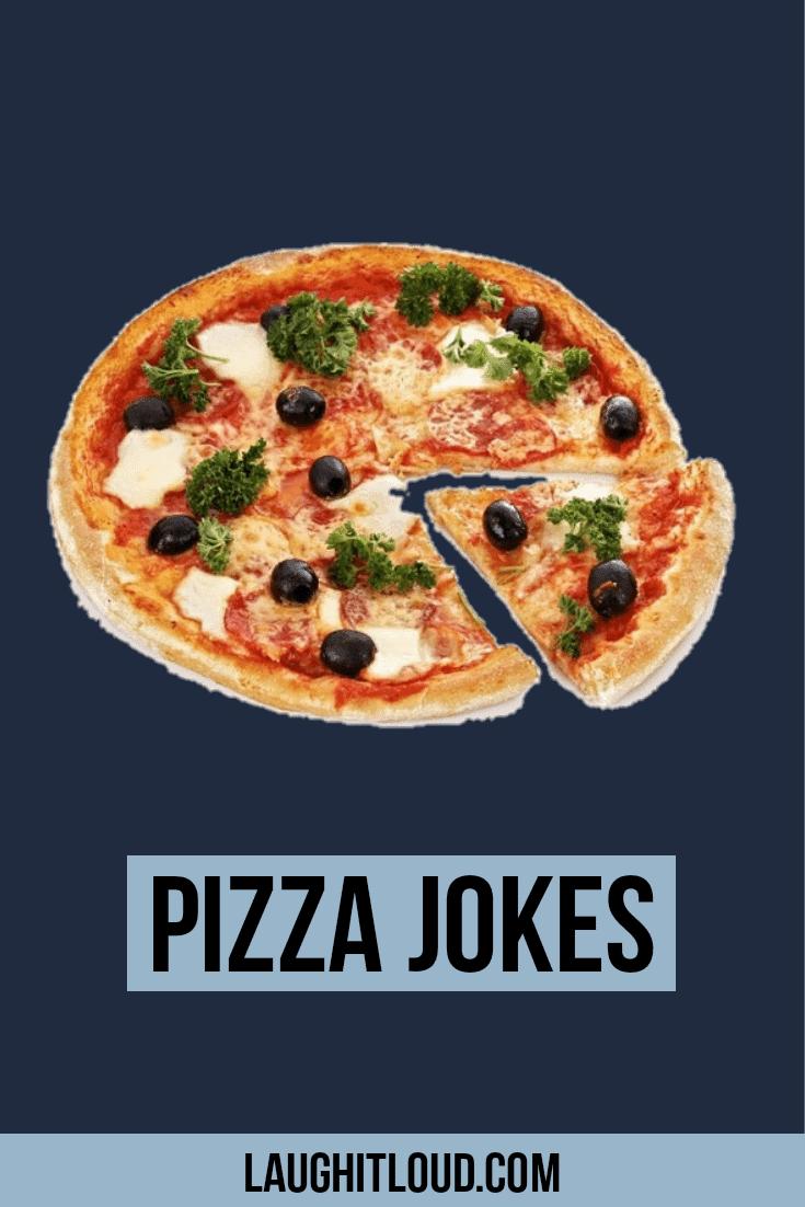 120 Hilarious Pizza Jokes