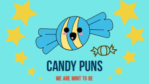 30 Candy Puns To Gave You some Sweet relief