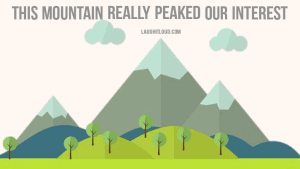 40+ Mountain Puns That Will Definitely Peak Your Interest