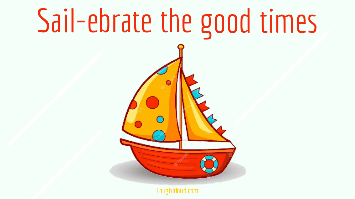 You are currently viewing 50+ Boat Puns To Sail-ebrate The Good Times
